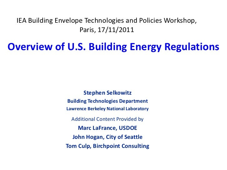 IEA Building Envelope Technologies and Policies Workshop,                     Paris, 17/11/2011Overview of U.S. Building E...
