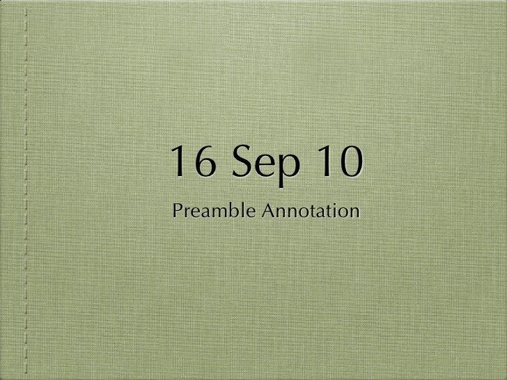 16 Sep 10 Preamble Annotation