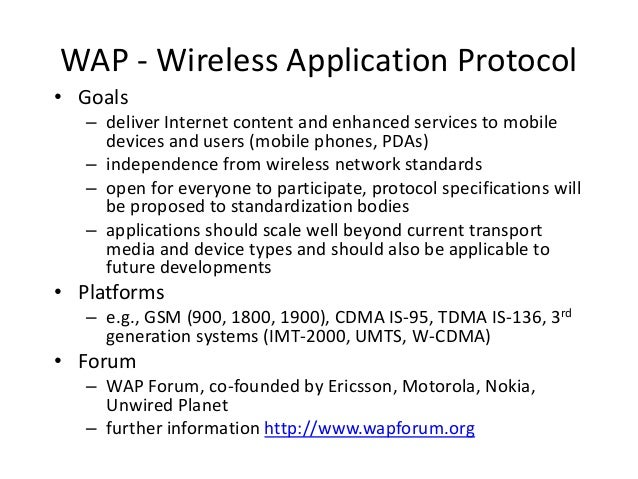design of internet service application on wap device Wireless application protocol  and services delivered across a wide range of devices wap 20: bringing wireless closer to the internet  traditional internet .