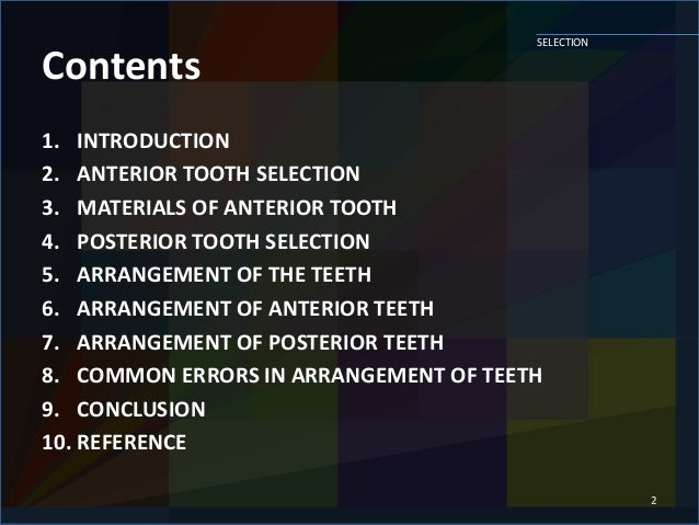 SELECTION AND ARRANGEMENT OF ARTIFICIAL TEETH Slide 2