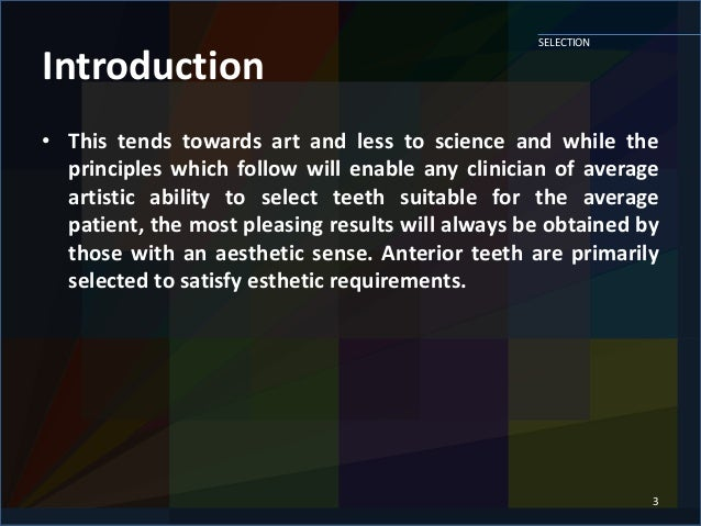 SELECTION AND ARRANGEMENT OF ARTIFICIAL TEETH Slide 3