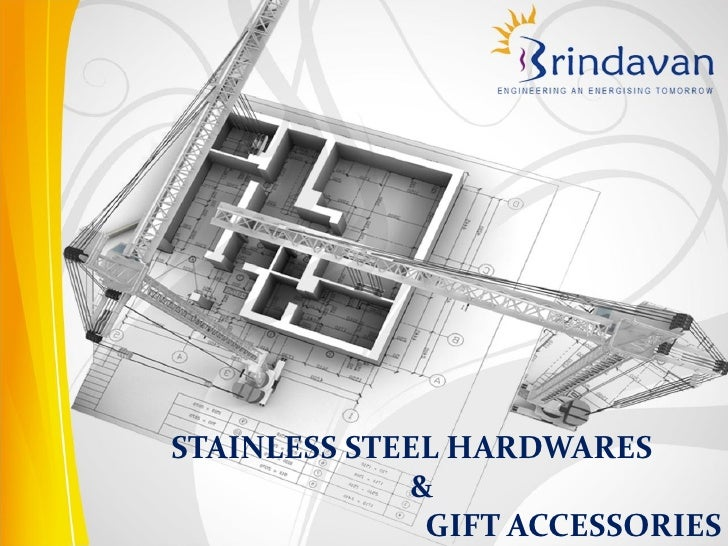 STAINLESS STEEL HARDWARES             &              GIFT ACCESSORIES