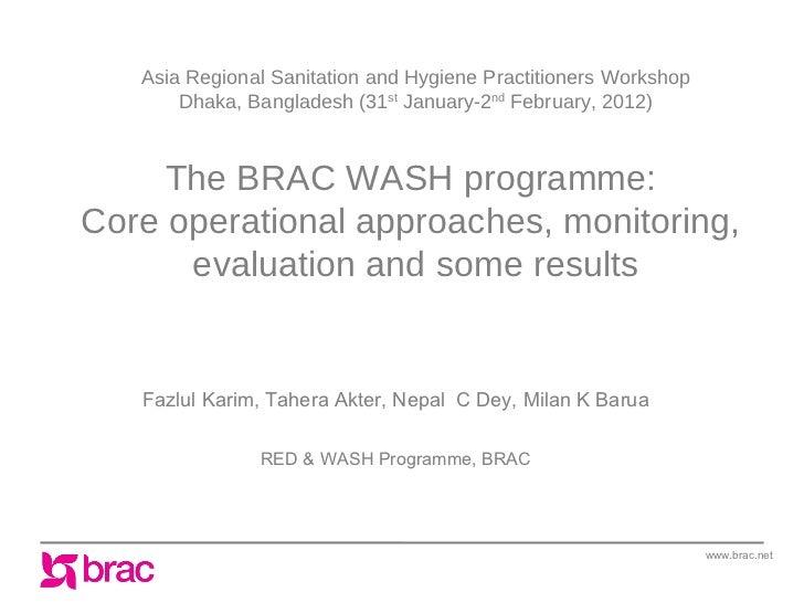 Asia Regional Sanitation and Hygiene Practitioners Workshop       Dhaka, Bangladesh (31st January-2nd February, 2012)     ...