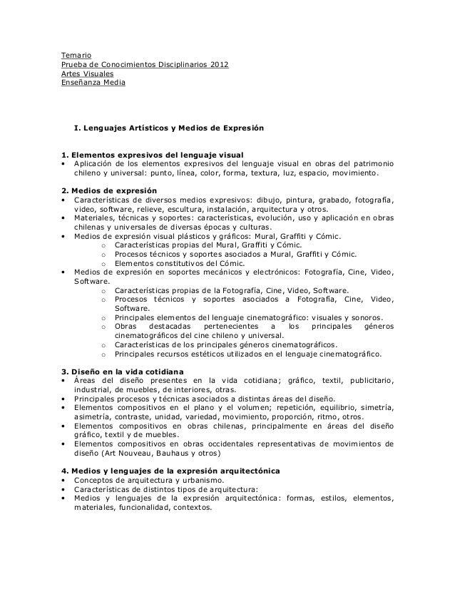 Temario Prueba de Conocimientos Disciplinarios 2012 Artes Visuales Enseñanza Media I. Lenguajes Artísticos y Medios de Exp...