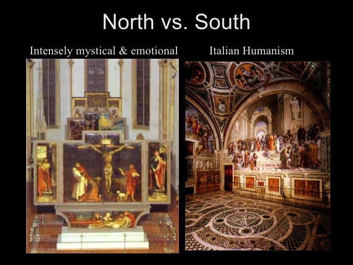renaissance comparison italian and northern europe In comparing the early renaissance style in italy and flanders, the focus   century earlier in northern europe than in the mediterranean, which.
