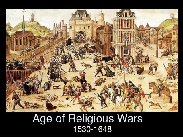 Age of Religious Wars 1530-1648