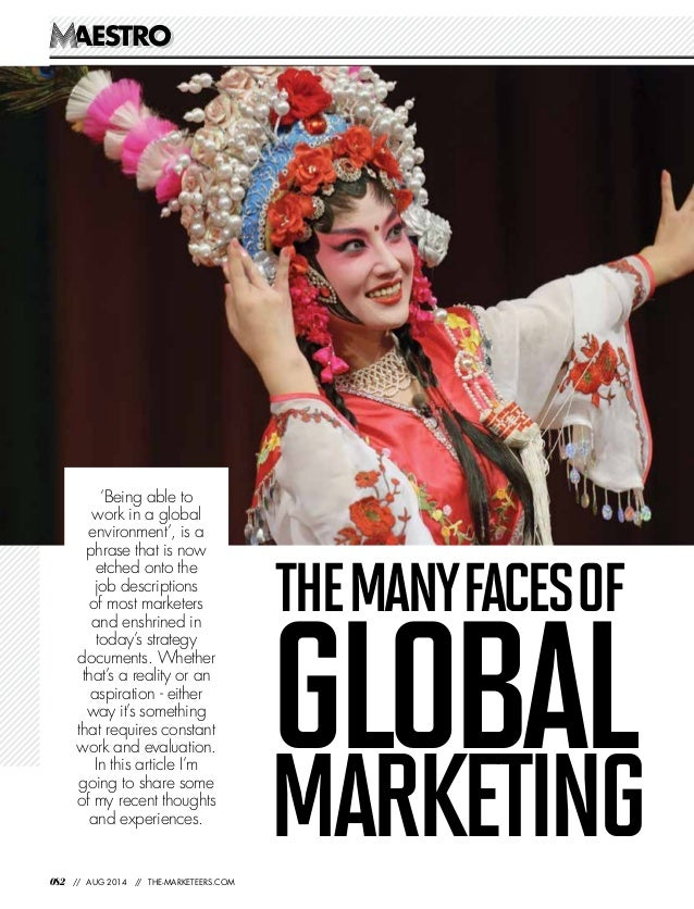 AESTROAESTRO 082 // AUG 2014 // THE-MARKETEERS.COM GLOBALMARKETING THEMANYFACESOF 'Being able to work in a global environm...