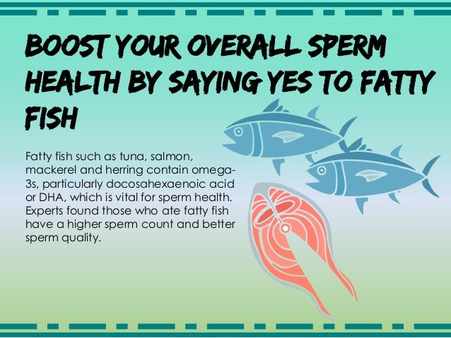 and sperm production Diet