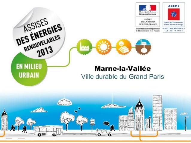 Marne-la-Vallée Ville durable du Grand Paris