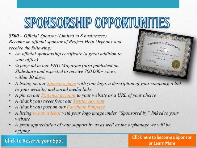 $500 – Official Sponsor (Limited to 8 businesses) Become an official sponsor of Project Help Orphans and receive the follo...