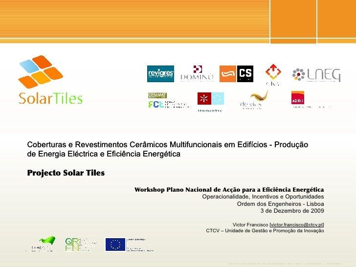 Coberturas e Revestimentos Cerâmicos Multifuncionais em Edifícios - Produção de Energia Eléctrica e Eficiência Energética ...
