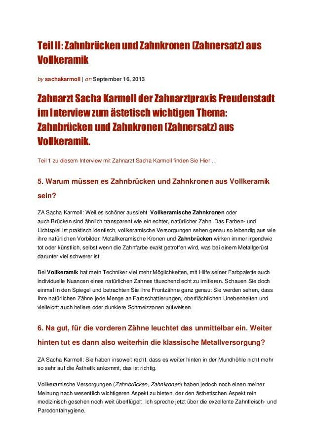 Teil II: Zahnbrücken und Zahnkronen (Zahnersatz) aus Vollkeramik by sachakarmoll | on September 16, 2013 Zahnarzt Sacha Ka...