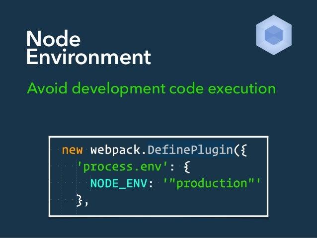 Node Environment Avoid development code execution