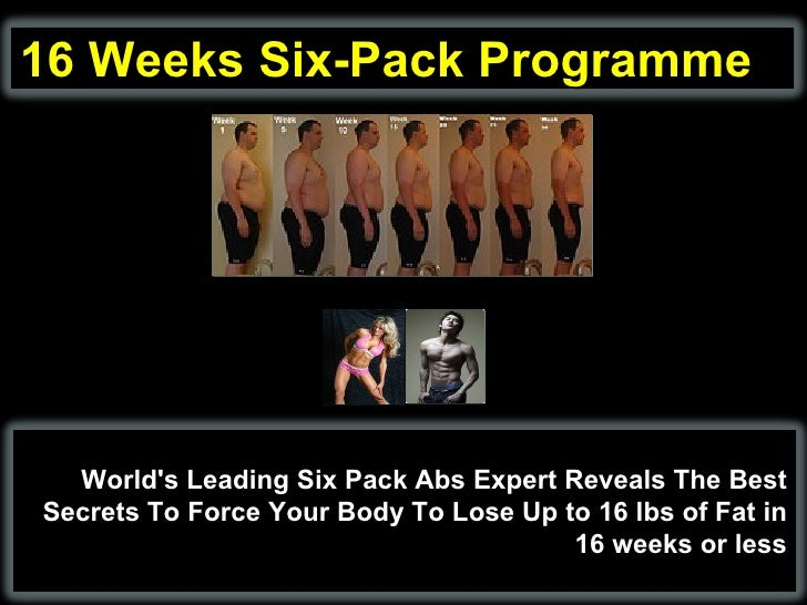 16 Weeks Six-Pack Programme World's Leading Six Pack Abs Expert Reveals The Best Secrets To Force Your Body To Lose Up to ...