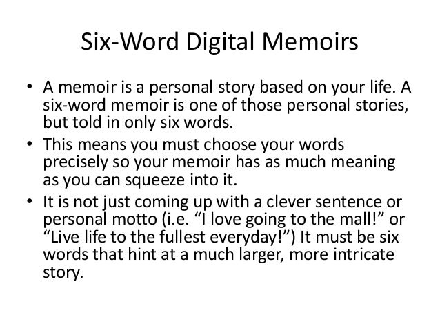 How to write a good application 6 word memoir