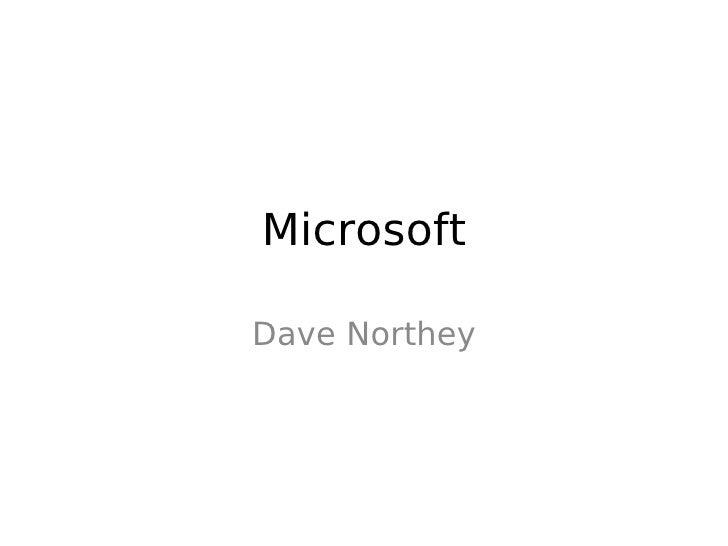 Microsoft  Dave Northey