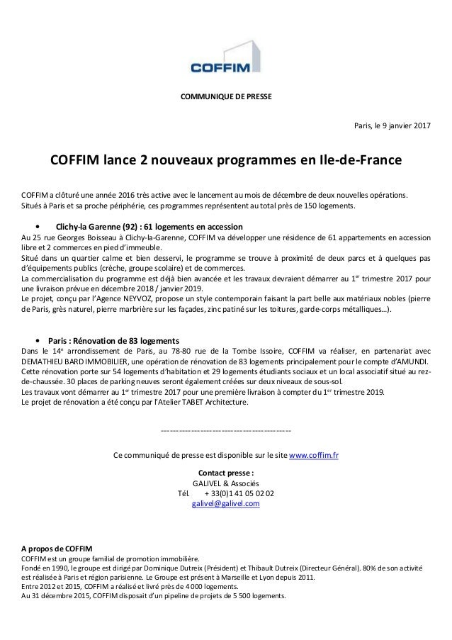 COMMUNIQUE DE PRESSE Paris, le 9 janvier 2017 COFFIM lance 2 nouveaux programmes en Ile-de-France COFFIM a clôturé une ann...