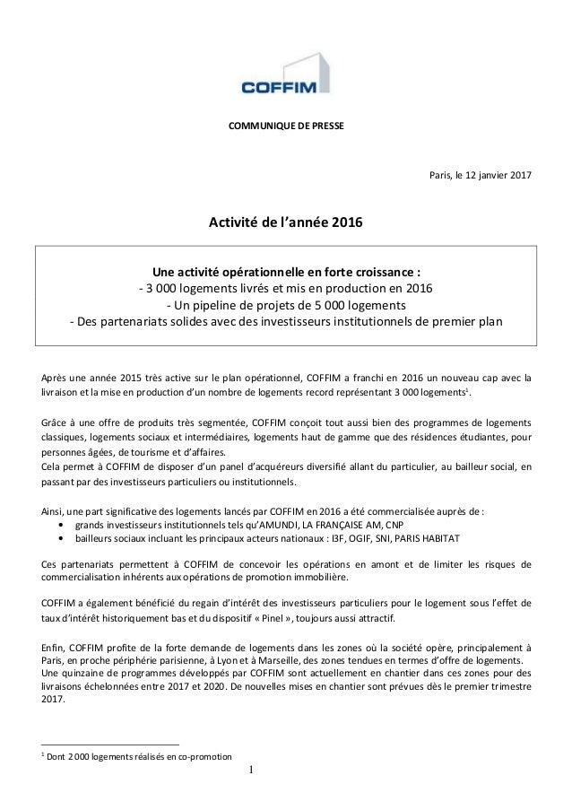 1 COMMUNIQUE DE PRESSE Paris, le 12 janvier 2017 Activité de l'année 2016 Une activité opérationnelle en forte croissance ...