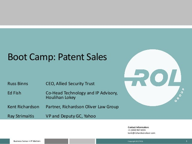 Business	Sense	• IP	MattersBusiness	Sense	• IP	Matters 1 Boot	Camp:	Patent	Sales Russ	Binns CEO,	Allied	Security	Trust Ed	...
