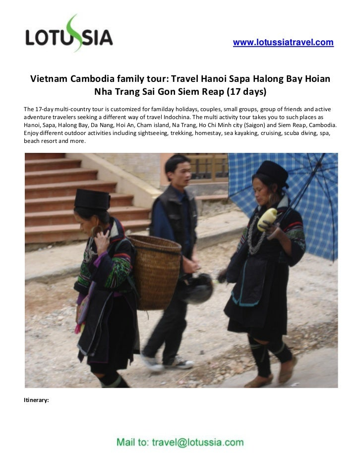www.lotussiatravel.com  Vietnam Cambodia family tour: Travel Hanoi Sapa Halong Bay Hoian              Nha Trang Sai Gon Si...