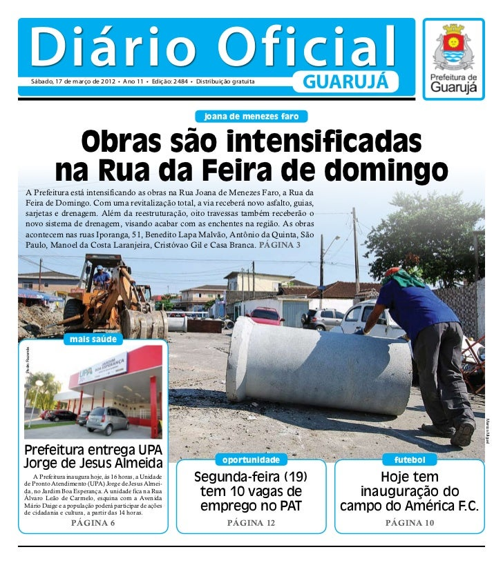 Diário Oficial                Sábado, 17 de março de 2012 • Ano 11 • Edição: 2484 • Distribuição gratuita                 ...
