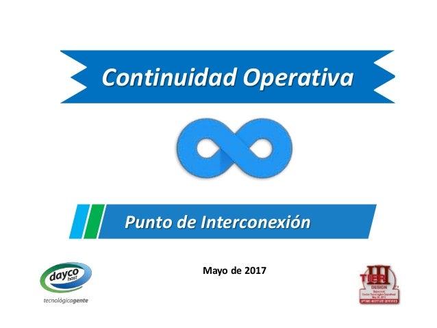 Continuidad Operativa Mayo de 2017 Punto de Interconexión
