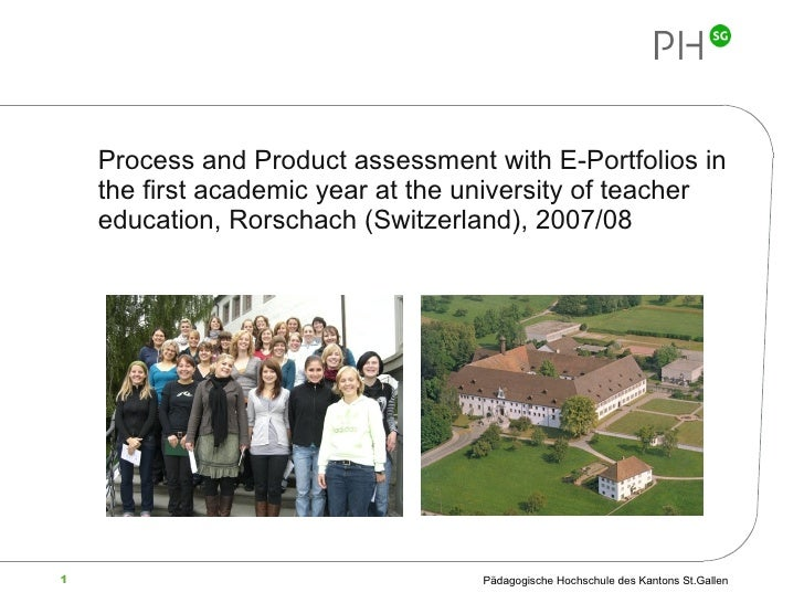 <ul><li>Process and Product assessment with E-Portfolios in the first academic year at the university of teacher education...