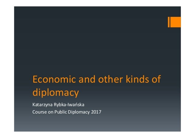 Economic and other kinds of diplomacy