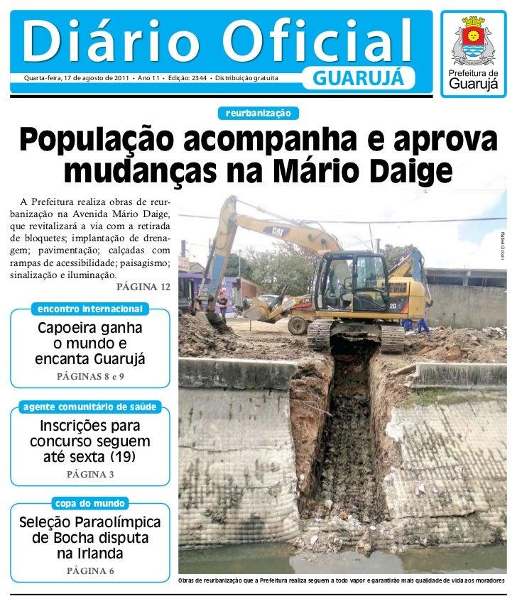 Diário Oficial   Quarta-feira, 17 de agosto de 2011 • Ano 11 • Edição: 2344 • Distribuição gratuita                       ...