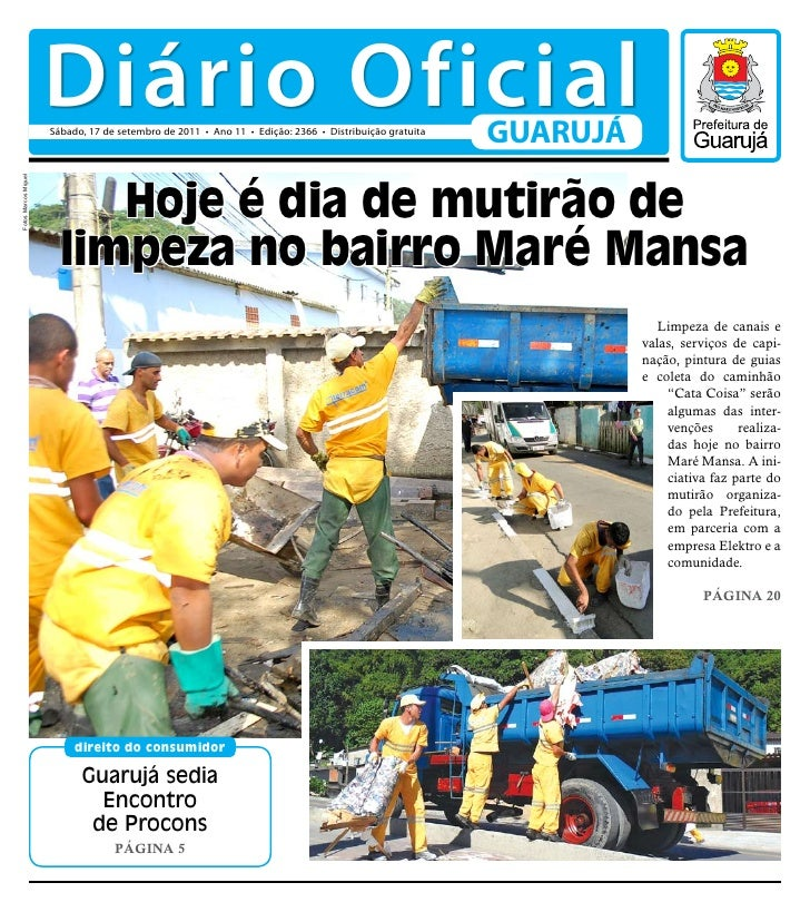 Diário Oficial                      Sábado, 17 de setembro de 2011 • Ano 11 • Edição: 2366 • Distribuição gratuita        ...