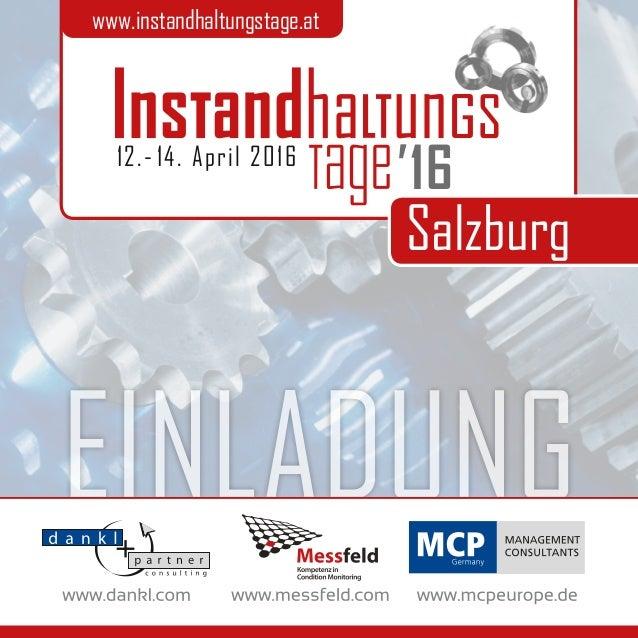 EINLADUNG Salzburg www.instandhaltungstage.at 12.- 14. April 2016 16