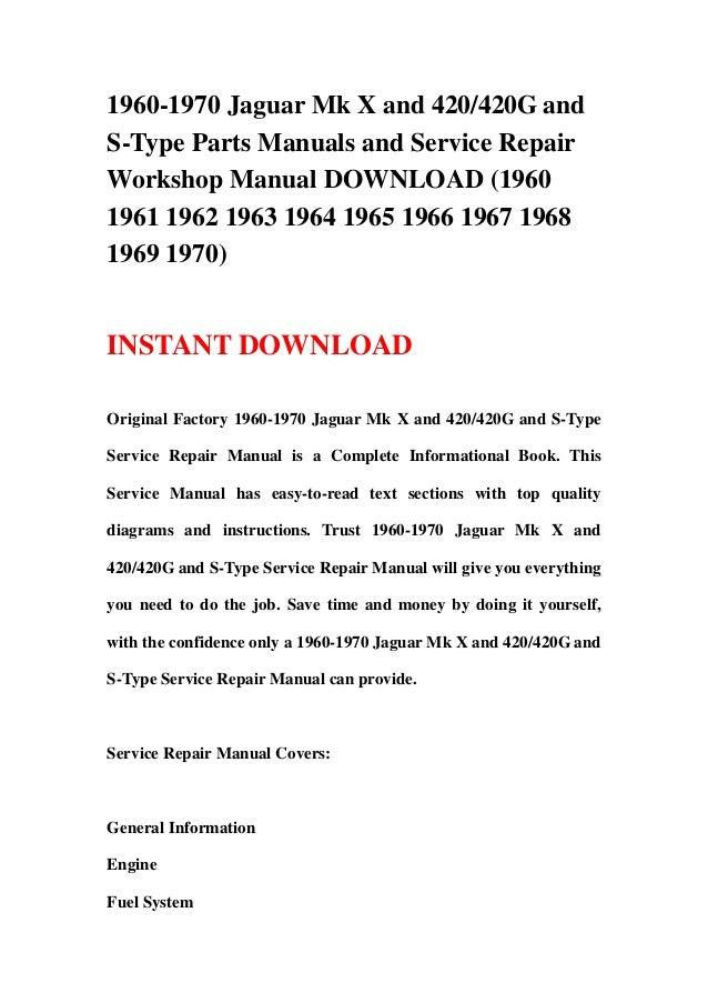 1960 1970 jaguar mk x and 420 420g and s type parts manuals and servi rh slideshare net jaguar s type workshop manual jaguar s type owners manual pdf