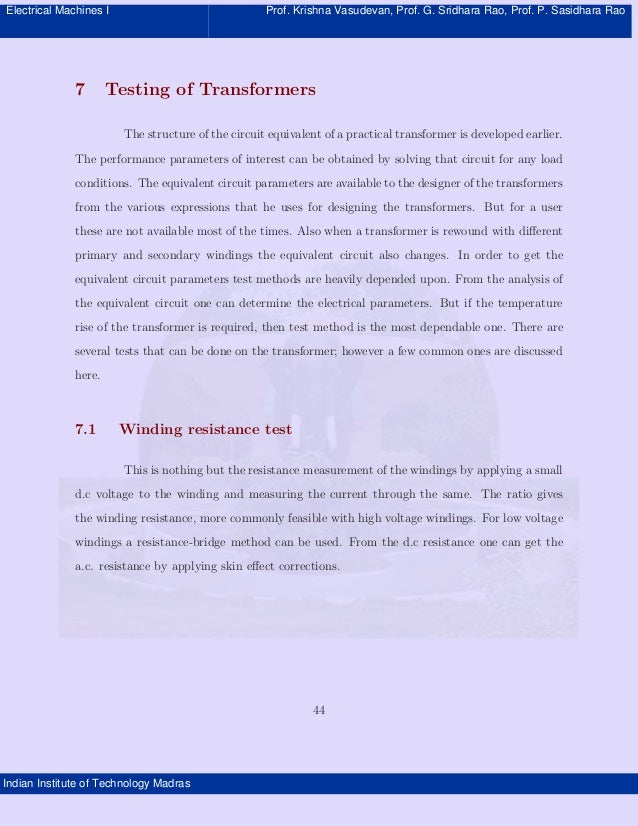 Electrical Machines I  7  Prof. Krishna Vasudevan, Prof. G. Sridhara Rao, Prof. P. Sasidhara Rao  Testing of Transformers ...