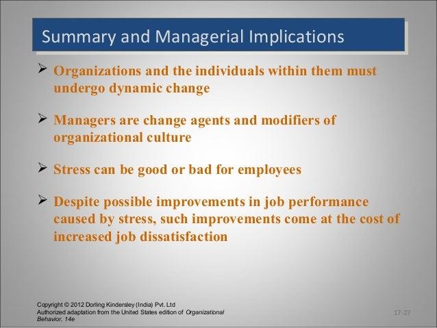 Summary and Managerial Implications Summary and Managerial Implications  Organizations and the individuals within them mu...