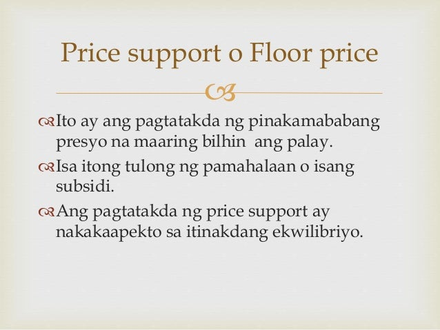 Ano Ang Price Floor At Price Ceiling Ano Ang Price Floor