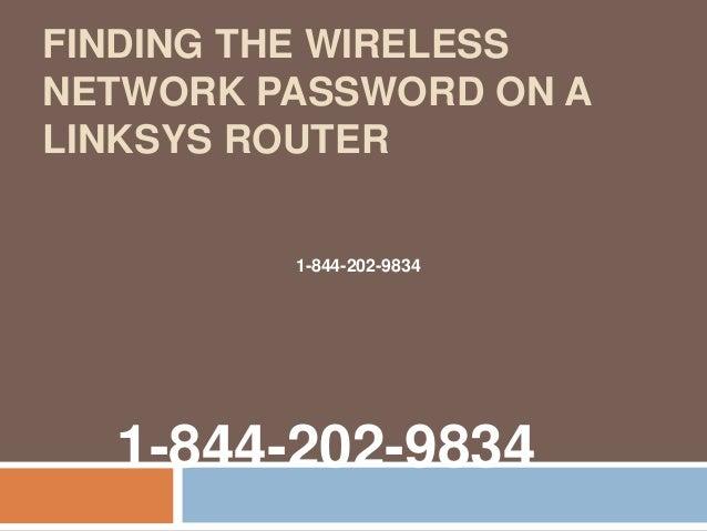 1-844-202-9834#### Linksys wireless router default password