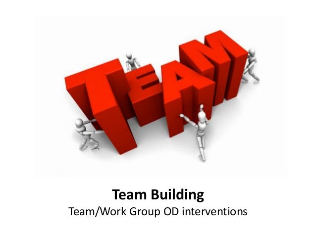 team building and team work Team building is both an  6 ways successful teams are  their strengths and what gets them excited to work with others team building requires.