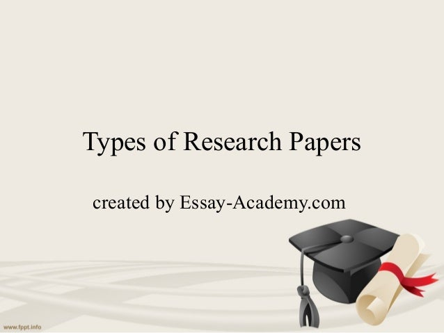 Types of Research Papers created by Essay-Academy.com