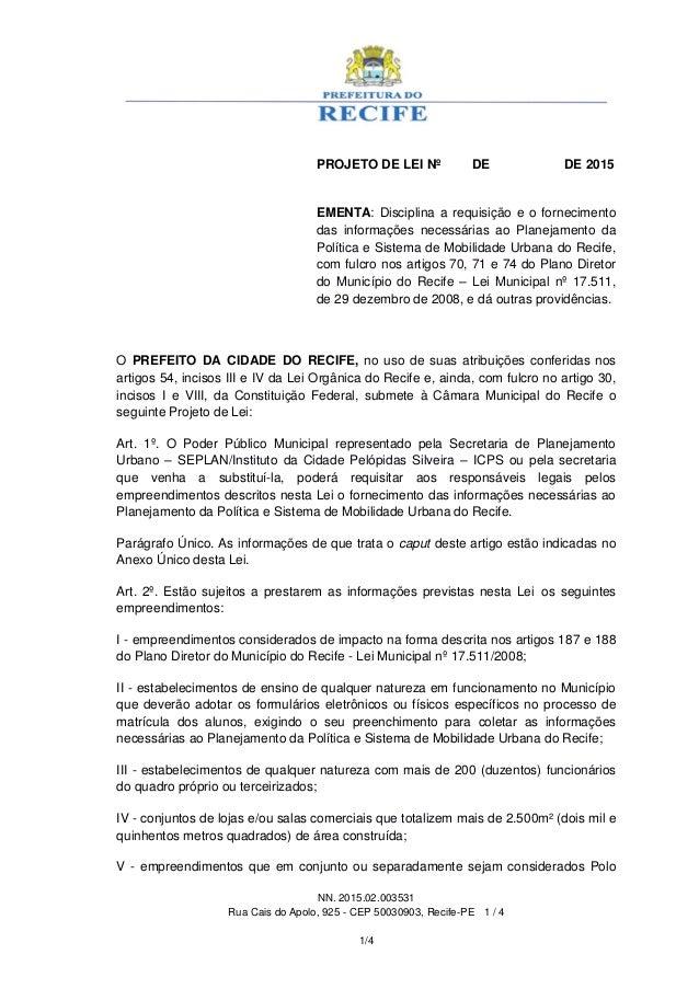 NN. 2015.02.003531 Rua Cais do Apolo, 925 - CEP 50030903, Recife-PE 1 / 4 1/4 PROJETO DE LEI Nº DE DE 2015 EMENTA: Discipl...