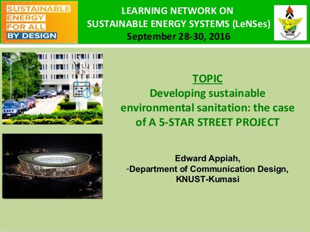 4TH INTERNATIONAL CONFERENCE ON INFRASTRUCTURE DEVELOPMENT (ICIDA) TOPIC Developing sustainable environmental sanitation: ...