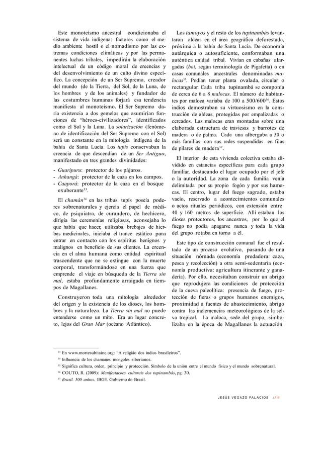 J E S Ú S V E G A Z O PA L A C I O S // 191 Este monoteísmo ancestral condicionaba el sistema de vida indígena: factores c...