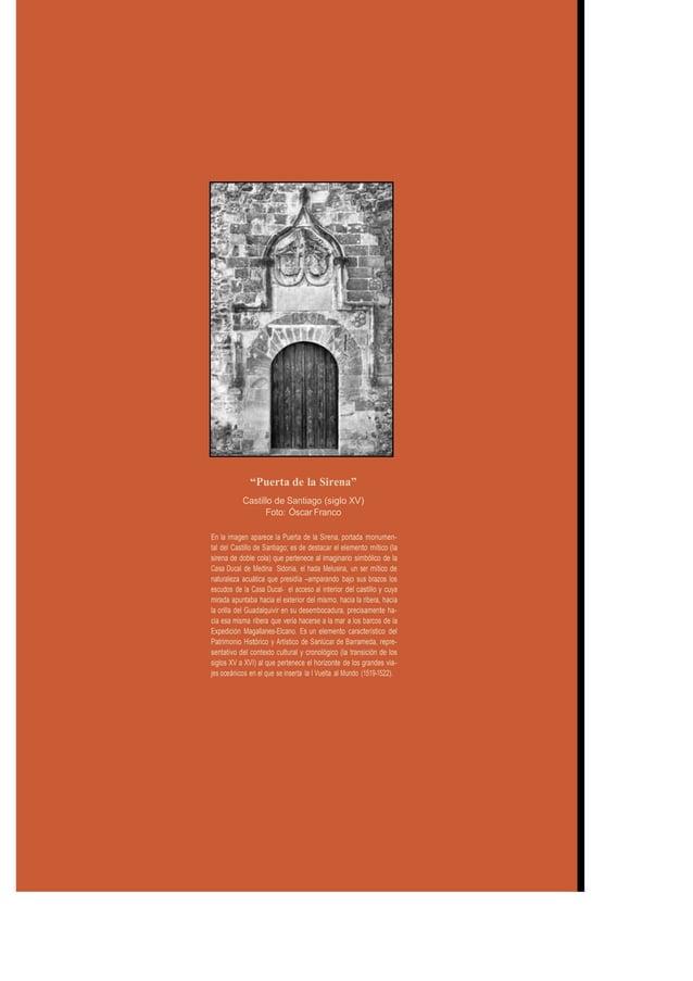 """""""Puerta de la Sirena"""" Castillo de Santiago (siglo XV) Foto: Óscar Franco En la imagen aparece la Puerta de la Sirena, port..."""