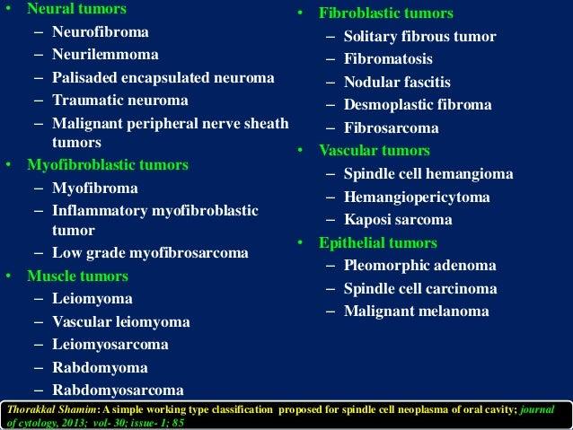 • Neural tumors – Neurofibroma – Neurilemmoma – Palisaded encapsulated neuroma – Traumatic neuroma – Malignant peripheral ...