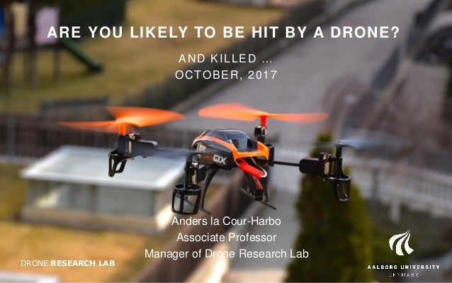 Højmoderne Are you likely to be hit by a drone? (by Anders La Cour-Harbo) XQ-34