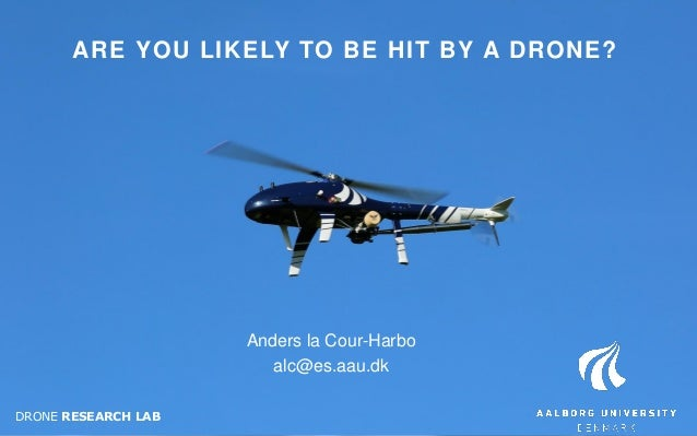 Moderne Are you likely to be hit by a drone? (by Anders La Cour-Harbo) JR-89