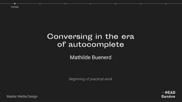 Conversing in the era of autocomplete