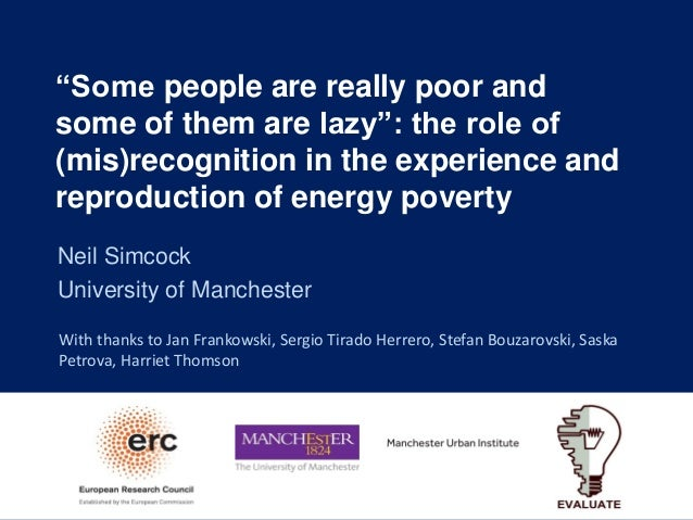 """""""Some people are really poor and some of them are lazy"""": the role of (mis)recognition in the experience and reproduction o..."""