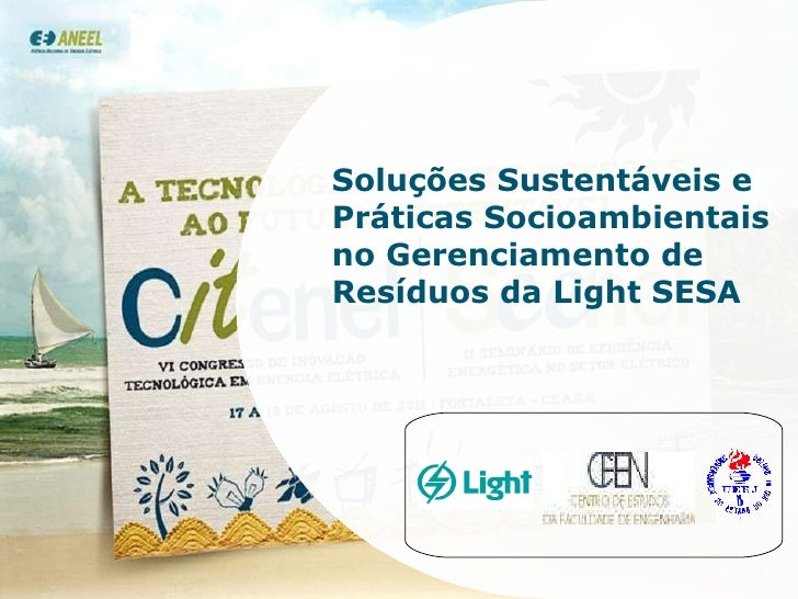 Soluções Sustentáveis e Práticas Socioambientais no Gerenciamento de Resíduos da Light SESA