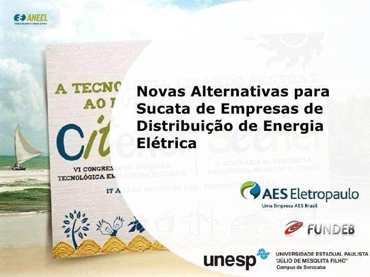 Novas Alternativas para Sucata de Empresas de Distribuição de Energia Elétrica
