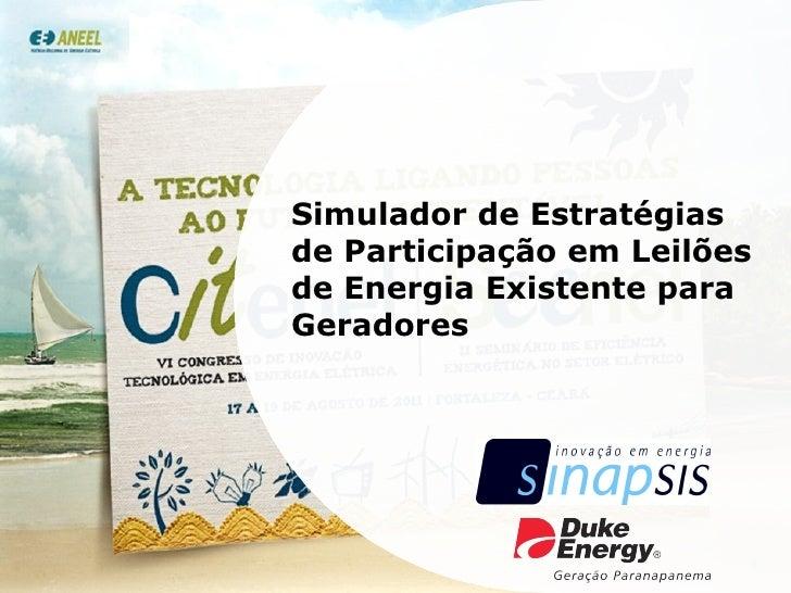 Simulador de Estratégias de Participação em Leilões de Energia Existente para Geradores